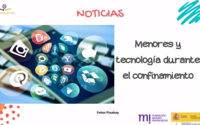 Menores y tecnología durante el confinamiento