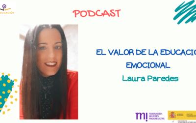 """""""El valor de la educación emocional"""" con Laura Paredes."""
