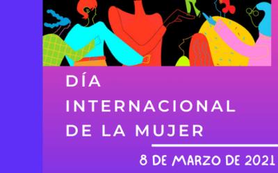 #8M2021 Día internacional de la mujer