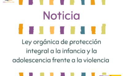 #LeyProtecciónInfancia